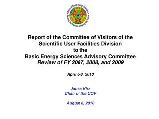 Report of the Committee of Visitors of the Scientific User Facilities Division to the Basic Energy Sciences Advisory Com