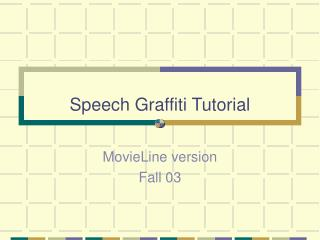 Speech Graffiti Tutorial