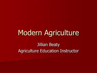 Modern Agriculture