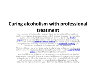 Curing alcoholism with professional treatment