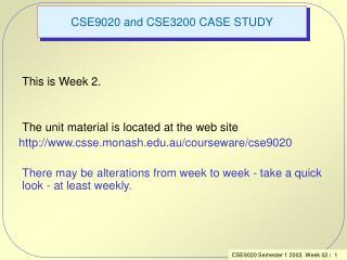 CSE9020 and CSE3200 CASE STUDY
