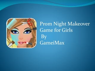 Prom Night Makeover Game for Girls
