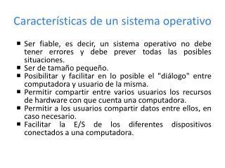 Caracter sticas de un sistema operativo