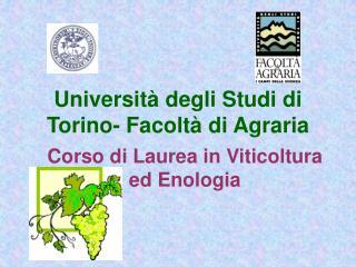 Universit  degli Studi di Torino- Facolt  di Agraria