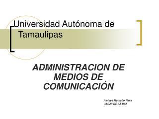 Universidad Aut noma de              Tamaulipas