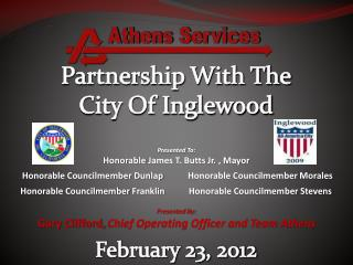 Partnership With The City Of Inglewood      February 23, 2012