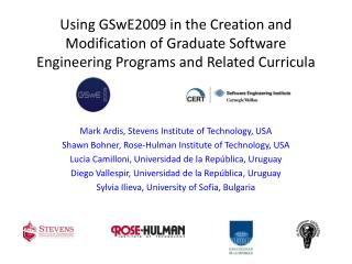 Using GSwE2009 in the Creation and Modification of Graduate Software Engineering Programs and Related Curricula