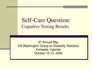 Self-Care Question: Cognitive Testing Results