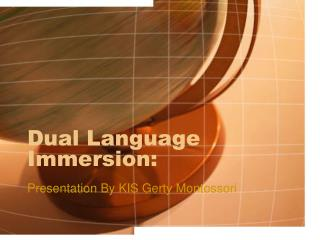 Dual Language Immersion: