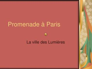 Promenade   Paris