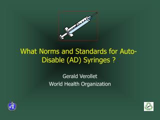 what norms and standards for auto-disable ad syringes