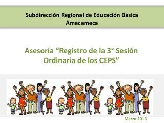 Asesor a  Registro de la 3  Sesi n Ordinaria de los CEPS