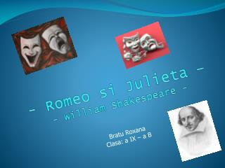 - Romeo si Julieta   - William Shakespeare -
