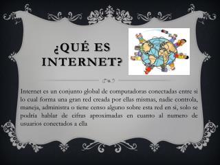 Qu  ES INTERNET