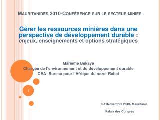 Mauritanides 2010-Conf rence sur le secteur minier