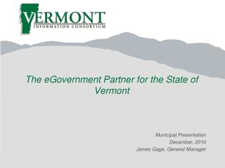 The eGovernment Partner for the State of Vermont