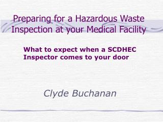 preparing for a hazardous waste inspection at your medical facility