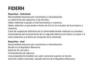 Requisitos - Solicitante Nacionalidad mexicana por nacimiento o naturalizaci n.  La edad l mite del aspirante es de 40 a