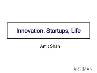Artiman Ventures reviews innovation, start ups