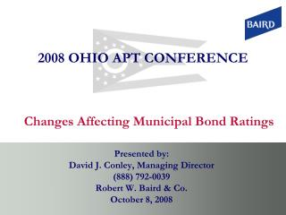 Changes Affecting Municipal Bond Ratings