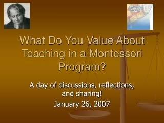 What Do You Value About Teaching in a Montessori Program