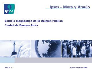 Estudio diagn stico de la Opini n P blica Ciudad de Buenos Aires