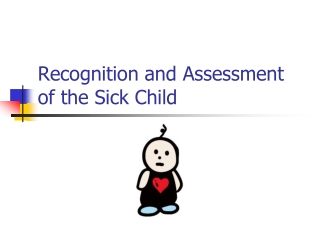 recognition of the acutely illinjured childyoung person