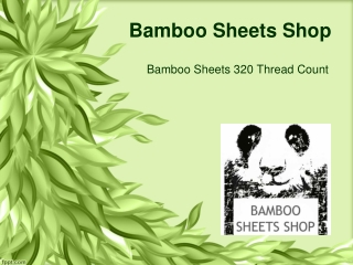 Bamboo Sheets 320 Thread Count from Bamboo Sheets Shop