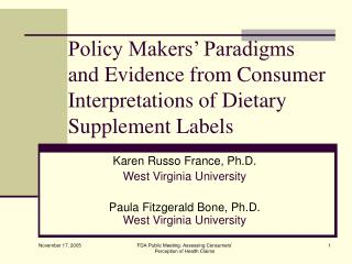 Policy Makers  Paradigms and Evidence from Consumer Interpretations of Dietary Supplement Labels