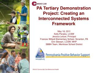 PA Tertiary Demonstration Project: Creating an Interconnected Systems Framework