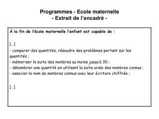 Programmes - Ecole maternelle - Extrait de l encadr  -