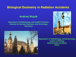 Biological Dosimetry in Radiation Accidents