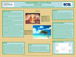 Ambient Displays of User Mood Tony Morelli Department of Computer Science, University of Nevada, Reno