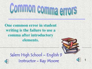 Salem High School   English 9 Instructor - Ray Moore