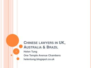 Chinese lawyers in UK, Australia  Brazil