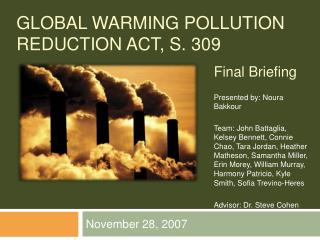 GLOBAL WARMING POLLUTION REDUCTION ACT, S. 309
