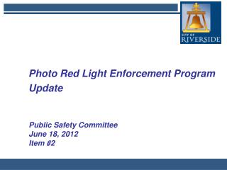 Photo Red Light Enforcement Program Update