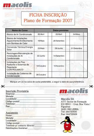 Inscri  o Provis ria Empresa:  Morada:  Localidade:  C digo postal:  Telefone:  Fax: