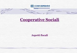 Cooperative Sociali   Aspetti fiscali