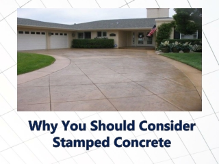 Why You Should Consider Stamped Concrete