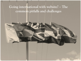 Going international with website – The common pitfalls and c