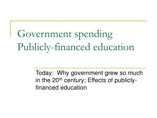Government spending Publicly-financed education
