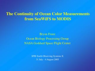 The Continuity of Ocean Color Measurements from SeaWiFS to MODIS