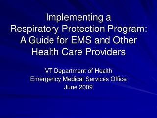 implementing a  respiratory protection program: a guide for ems and other health care providers