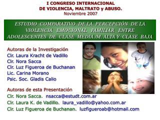 Autoras de esta Presentaci n Clr. Nora Sacca.  nsaccaestudt.ar    Clr. Laura K. de Vadillo.  laura_vadilloyahoo.ar    Cl
