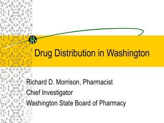 drug distribution in washington