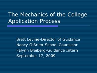 The Mechanics of the College Application Process