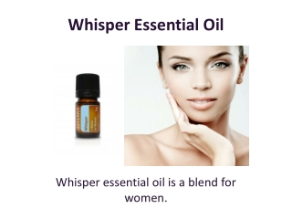 Buy Whisper Essential Oil at doTERRA