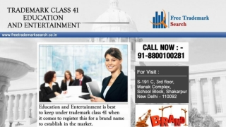 Trademark Class 41 | Education and Entertainment