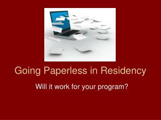 Going Paperless in Residency